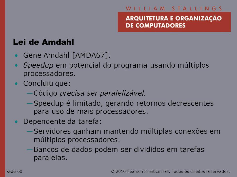 Lei de Amdahl Gene Amdahl [AMDA67].
